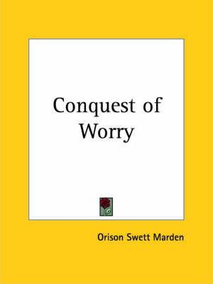 Conquest of Worry