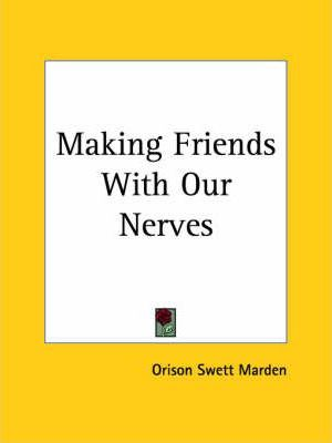 Making Friends with Our Nerves (1925)