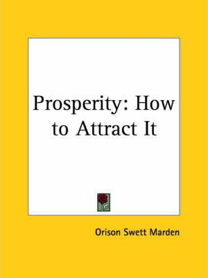 Prosperity: How to Attract it (1922)