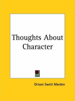 Thoughts about Character (1910)