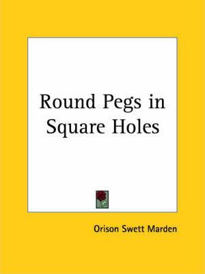 Round Pegs in Square Holes (1922)