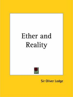 Ether and Reality (1925)