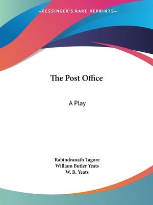 The Post Office: A Play (1914)