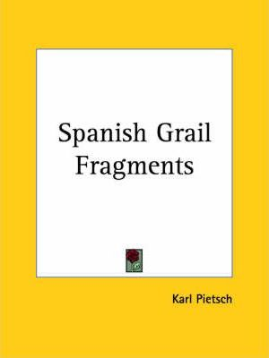 Spanish Grail Fragments Vols. 1 and 2 (1924)