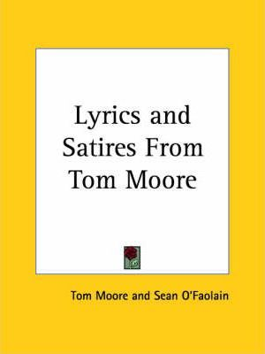 Lyrics and Satires from Tom Moore (1929)