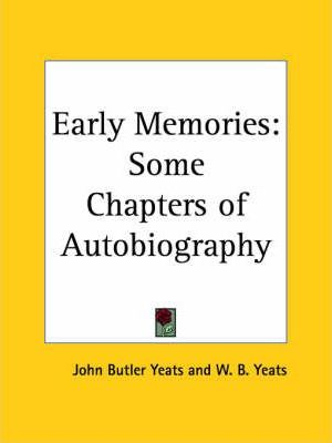 Early Memories: Some Chapters of Autobiography (1923)