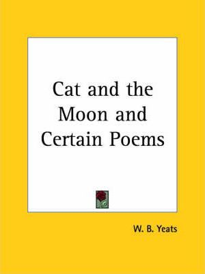 Cat and the Moon and Certain Poems (1924)