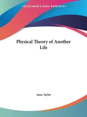 Physical Theory of Another Life (1836)