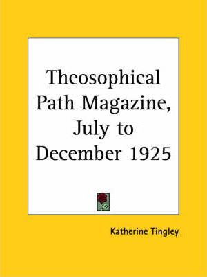 Theosophical Path Magazine (July to December 1925)