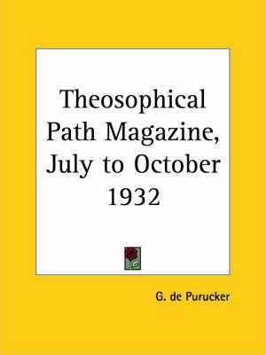 Theosophical Path Magazine (July to October 1932)