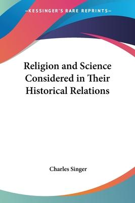 Religion and Science Considered in Their Historical Relations (1928)