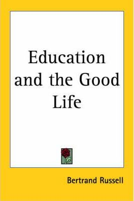 Education and the Good Life (1926)