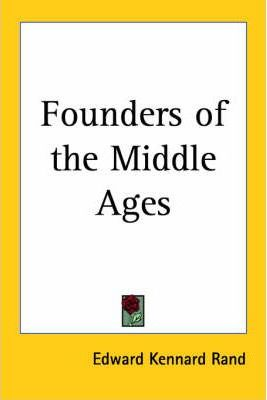 Founders of the Middle Ages (1928)