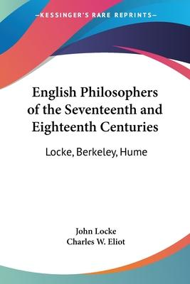 English Philosophers of the Seventeenth and Eighteenth Centuries: v.37
