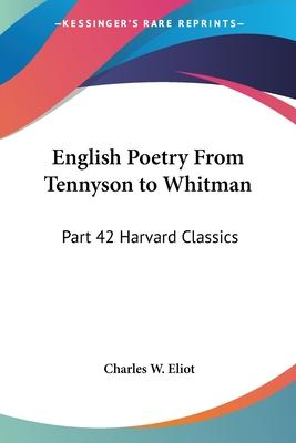 English Poetry From Tennyson to Whitman: v.42