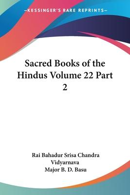 Sacred Books of the Hindus Vol. 22 Part 2 (1919): Pt.2