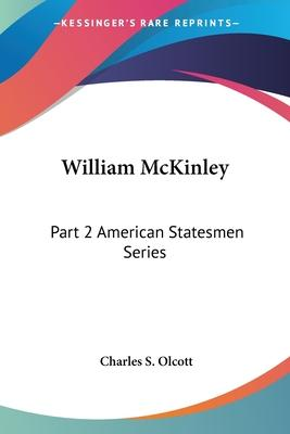 William McKinley Vol. 2