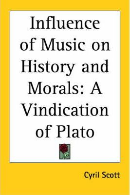 Influence of Music on History and Morals