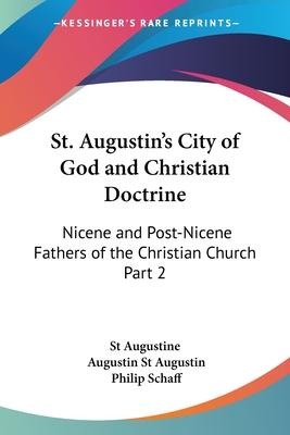 St. Augustin's City of God and Christian Doctrine (1886): vol.2