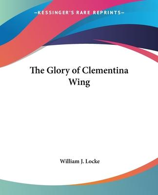 The Glory of Clementina Wing