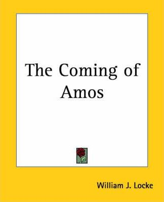 The Coming of Amos