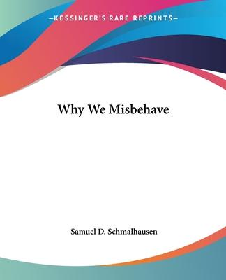 Why We Misbehave
