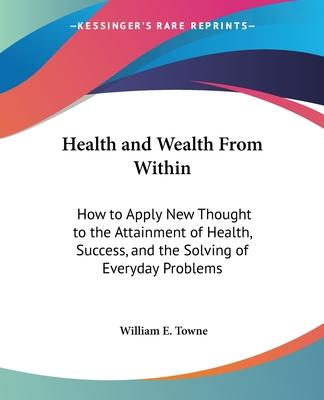 Health and Wealth from within
