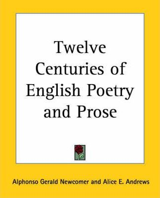 Twelve Centuries of English Poetry and Prose