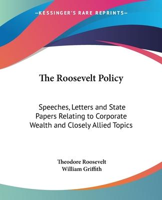 The Roosevelt Policy