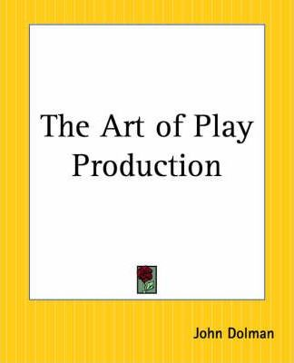 The Art of Play Production