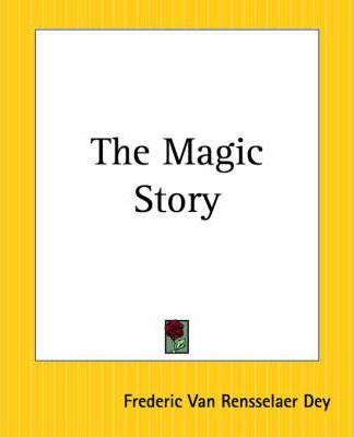 The Magic Story