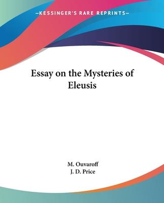 Essay on the Mysteries of Eleusis