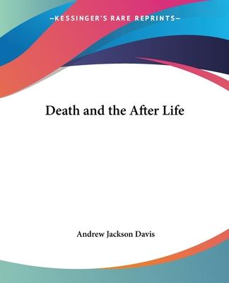 Death and the After Life