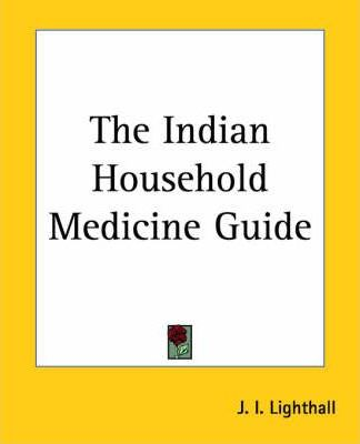 The Indian Household Medicine Guide