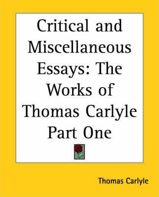 Critical and Miscellaneous Essays: pt.1