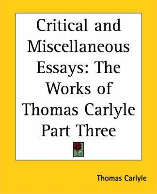 Critical and Miscellaneous Essays: pt.3
