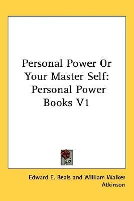 Personal Power or Your Master Self