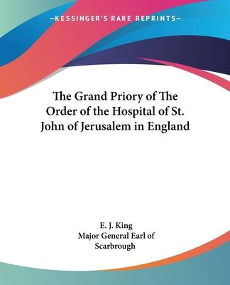 The Grand Priory of the Order of the Hospital of St. John of Jerusalem in England