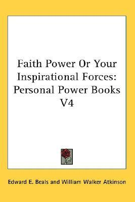 Faith Power or Your Inspirational Forces