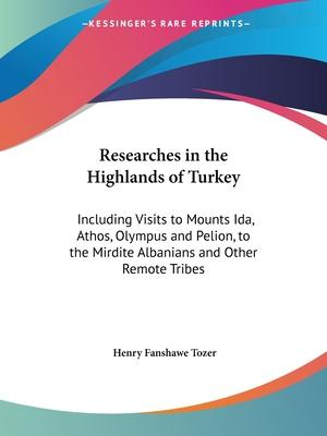Researches in the Highlands of Turkey