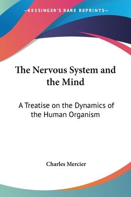 The Nervous System and the Mind