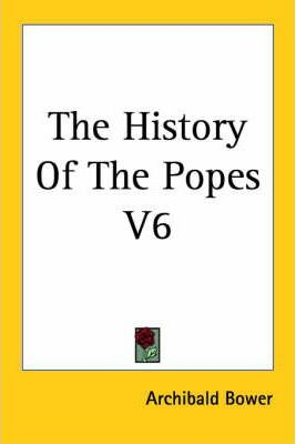The History Of The Popes V6