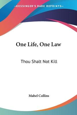 One Life, One Law