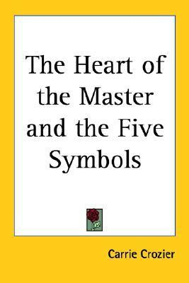 The Heart of the Master and the Five Symbols