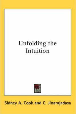 Unfolding the Intuition