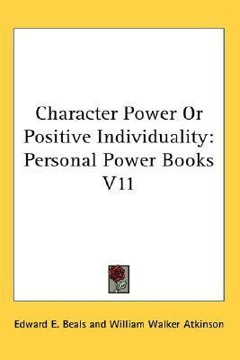Character Power or Positive Individuality