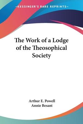 The Work of a Lodge of the Theosophical Society