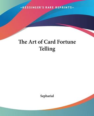 The Art of Card Fortune Telling