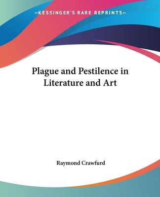 Plaque and Pestilence in Literature and Art