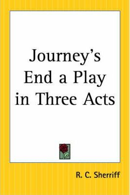 Journey's End a Play in Three Acts